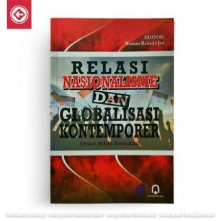Relasi Nasionalisme dan Globalisasi Kontemporer