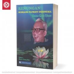 Renungan Seorang Patriot Indonesia Siaw Giok Tjhan