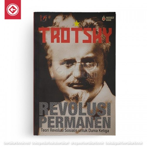 Revolusi Permanen: Teori Revolusi Sosialis Untuk Dunia Ketiga
