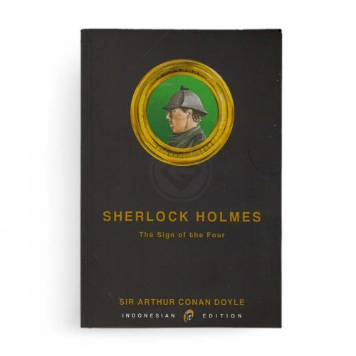 Sherlock Holmes The Sign of the Four [Edisi Baru]