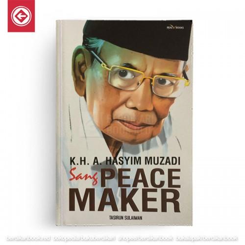 KH A Hasyim Muzadi Sang Peace Maker