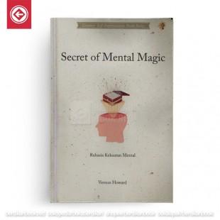 Secret of Mental Magic Rahasia Kekuatan Mental