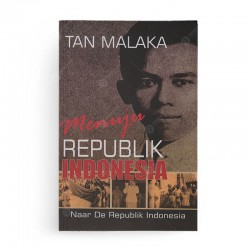 Menuju Republik Indonesia Naar De Republik Indonesia