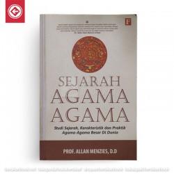 Sejarah Agama-Agama: Studi Sejarah Karakteristik dan Praktik Agama-Agama Besar di Dunia