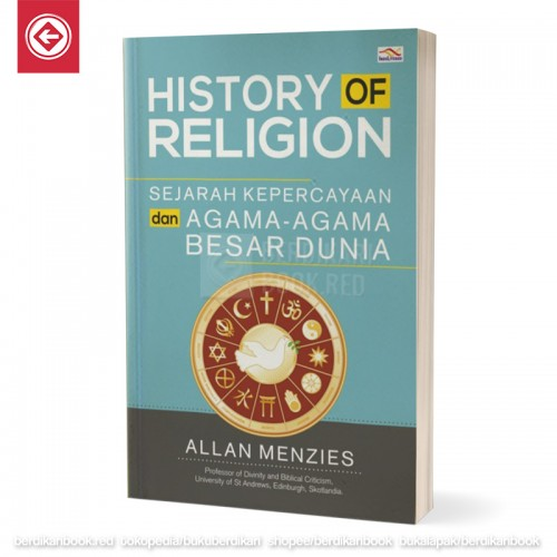 Sejarah Kepercayaan dan Agama-Agama Besar Dunia