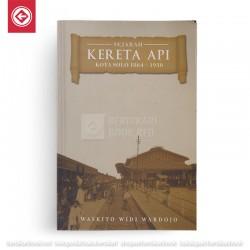 Sejarah Kereta Api Kota Solo 1864-1930