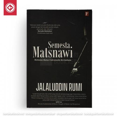 Semesta Matsnawi - Melintas Batas Cakrawala Kerinduan