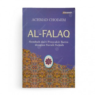 Al falaq Sembuh Dari Penyakit Batin Dengan Surah Subuh