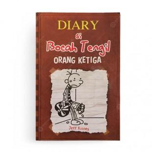 Diary Si Bocah Tengil Orang Ketiga