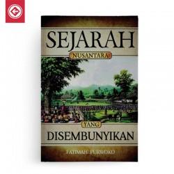 Sejarah Nusantara yang Disembunyikan