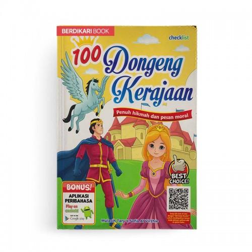 100 Dongeng Kerajaan Penuh Hikmah Dan Pesan Moral