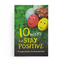 10 Ways To Stay Positive