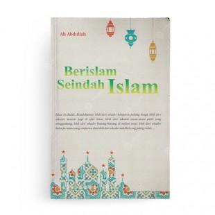 Berislam Seindah Islam