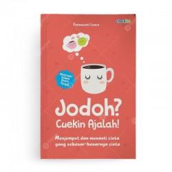 Jodoh Cuekin Ajalah