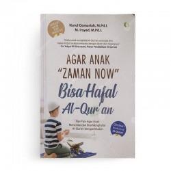 Agar Anak Zaman Now Bisa Hafal Al Quran