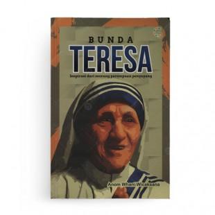 Bunda Teresa Inspirasi Dari Seorang Perempuan Penyayang