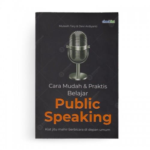 Cara Mudah dan Praktis Belajar Public Speaking
