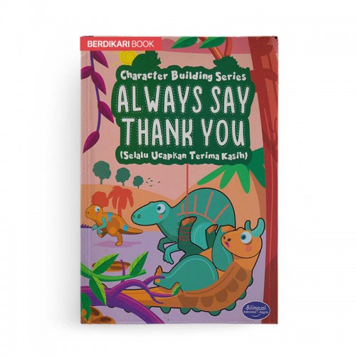 Character Building Series Always Say Thank You