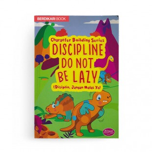 Character Building Series Discipline Do Not Be Lazy