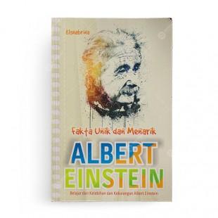 Fakta Unik dan Menarik Albert Einstein