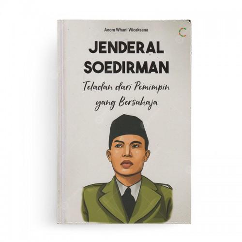 Jenderal Soedirman Teladan Pemimpin yang Bersahaja