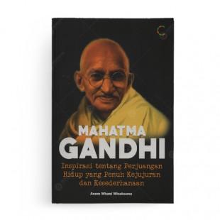 Mahatma Gandhi Inspirasi tentang Perjuangan Hidup