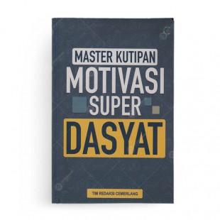 Master Kutipan Motivasi Super Dahsyat