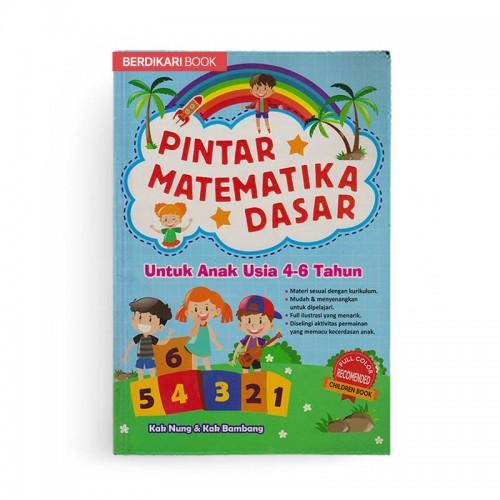 Pintar Matematika Dasar Untuk Anak Usia 4-6 Tahun