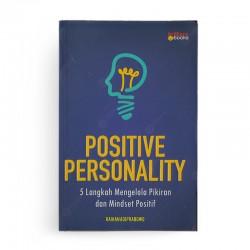 Positive Personality 5 Langkah Mengelola Pikiran dan Mindset Positif