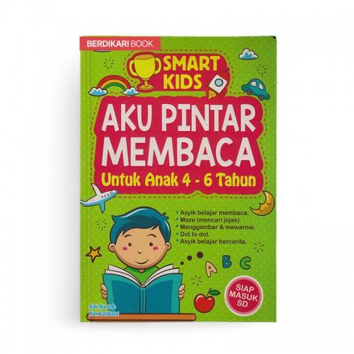 Smart Kids Aku Pintar Membaca Untuk Anak 4-6 Tahun