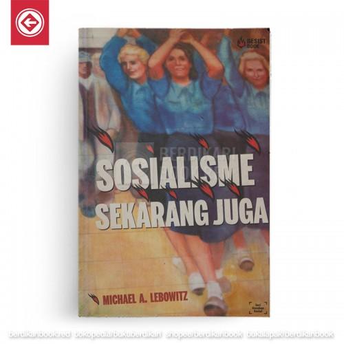 Sosialisme Sekarang Juga