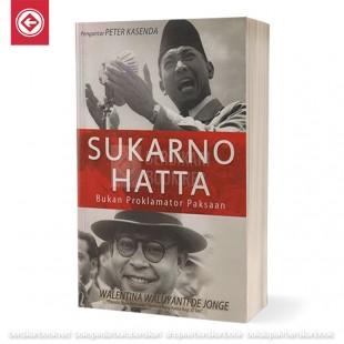 Sukarno - Hatta Bukan Proklamator Paksaan