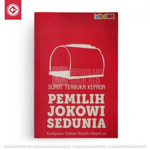 Surat Terbuka Kepada Pemilih Jokowi Sedunia