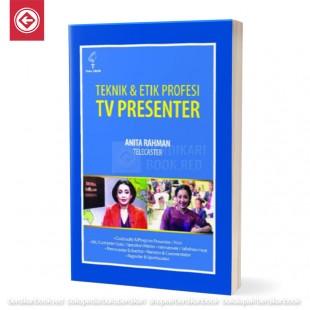 Teknik dan Etik Profesi Tv Presenter