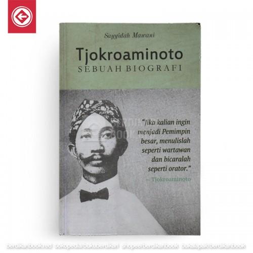 TJOKROAMINOTO Sebuah Biografi (New Cover)
