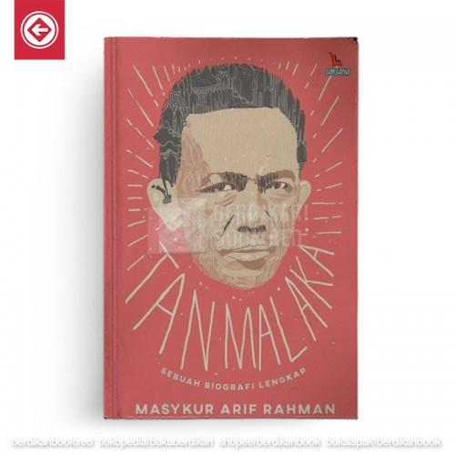 Tan Malaka Sebuah Biografi Lengkap
