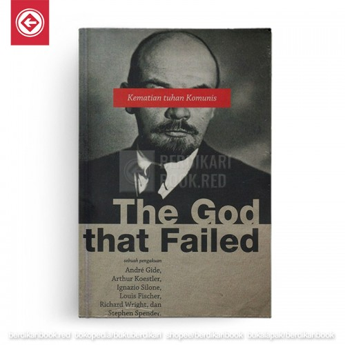 The God that Failed - Kematian Tuhan Komunis