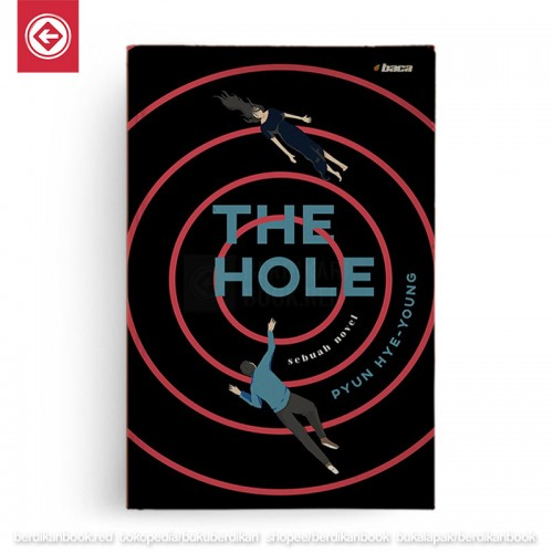 The Hole Sebuah Novel