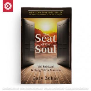 The Seat of the Soul: Visi Spiritual tentang Takdir Manusia