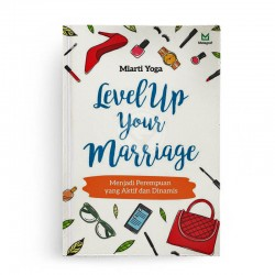 Level Up Your Marriage Menjadi Perempuan yang Aktif dan Dinamis