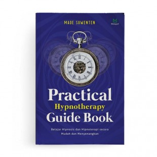 Practical Hypnotherapy Guide Book