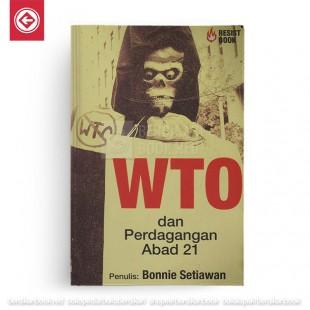 WTO dan Perdagangan Abad 21