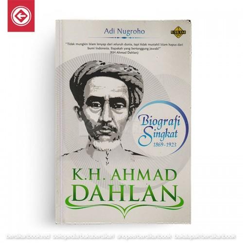 KH Ahmad Dahlan Biografi Singkat 1869-1923