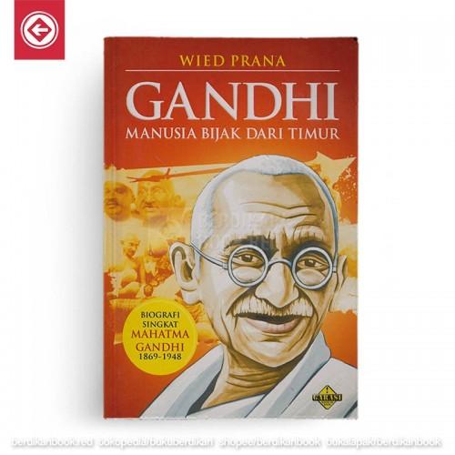 Gandhi Manusia Bijak Dari Timur