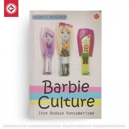 Barbie Culture Ikon Budaya Konsumerisme