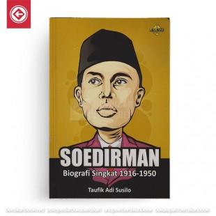 Soedirman Biografi Singkat 1916-1950