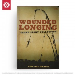 Wounded Longing: Short Story Collection
