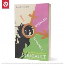 Agama Seksualitas Kebudayaan Esai Kuliah dan Wawancara Foucault
