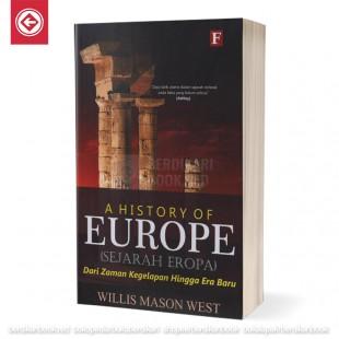 A History of Europe Sejarah Eropa