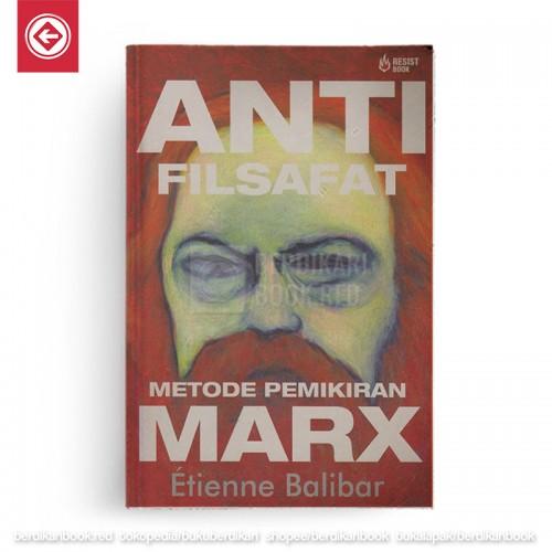 Anti Filsafat-Metode Pemikiran Marx